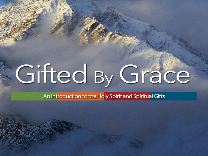 Gifted by Grace 7-Lesson Course